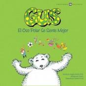 Gus, El Oso Polar Se Siente Mejor
