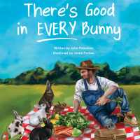 There's Good in Every Bunny - Book Cover